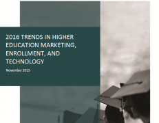 2016 Trends In Higher Education Marketing Enrollment and Technology